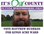 VOTE Matthew Bushkes for Kings Acre Ward